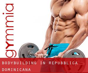 BodyBuilding in Repubblica Dominicana